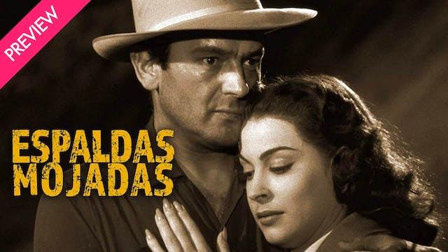 Espaldas Mojadas - Trailer