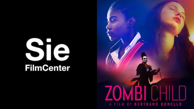 SIE FILM CENTER presents ZOMBI CHILD