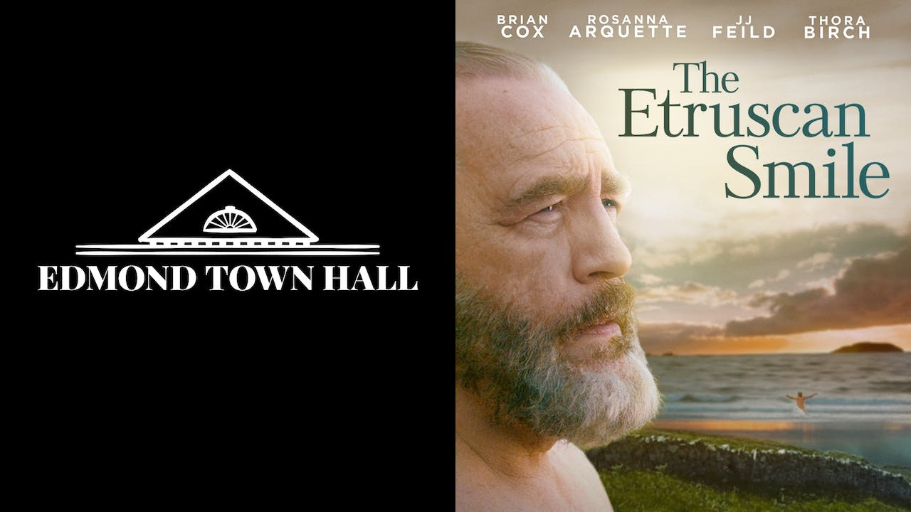 EDMOND TOWN HALL presents THE ETRUSCAN SMILE