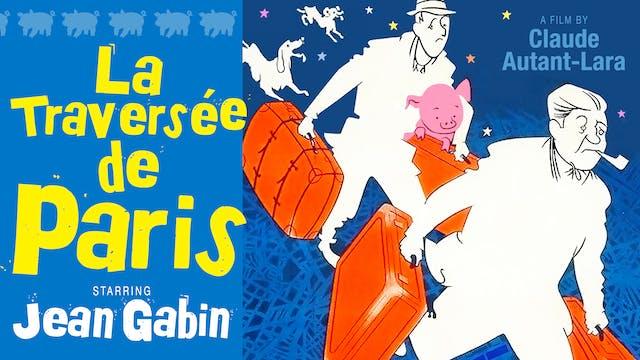 SAG HARBOR CINEMA presents LA TRAVERSÉE DE PARIS