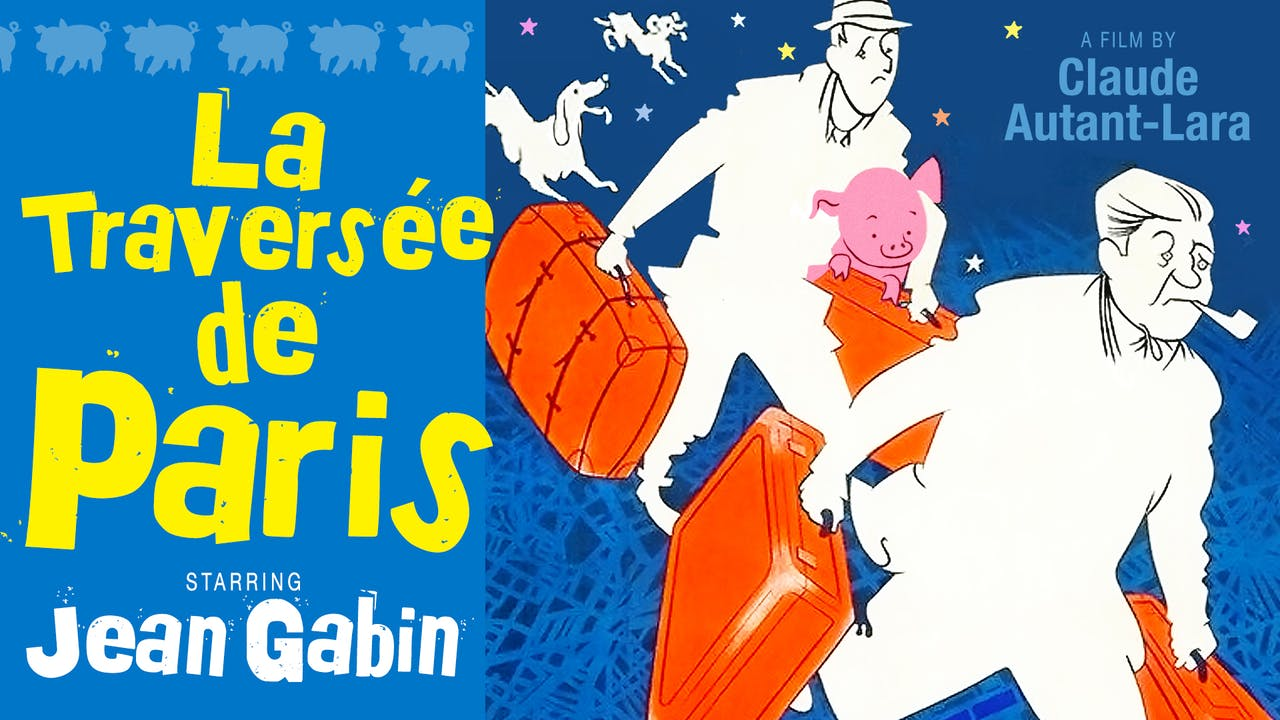 SAG HARBOR CINEMA presents LA TRAVERSÉE DE PARIS
