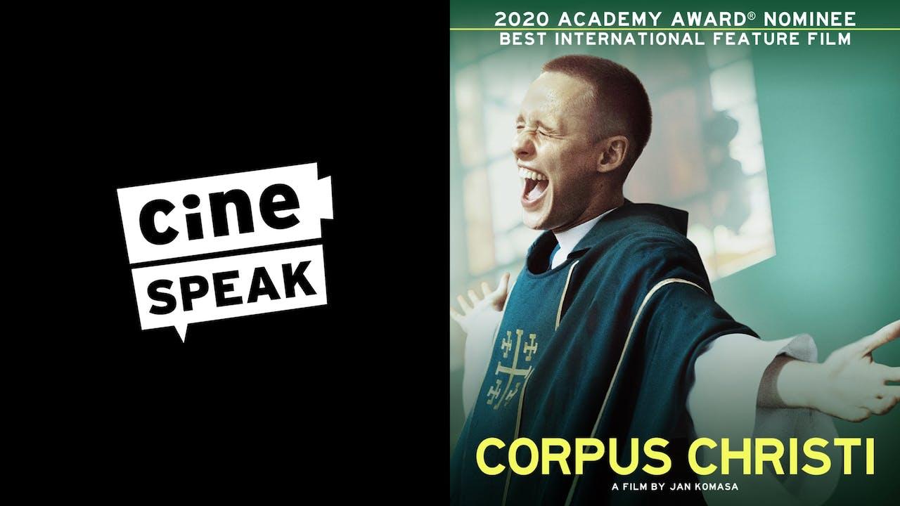 CINESPEAK presents CORPUS CHRISTI