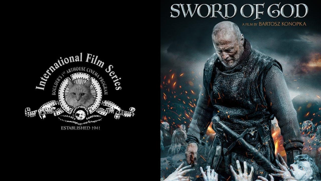 INTERNATIONAL FILM SERIES presents SWORD OF GOD