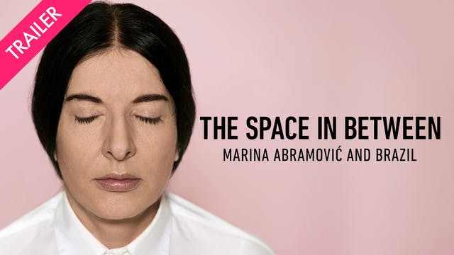 The Space In Between: Marina Abramovi...