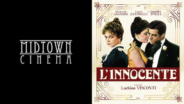 MIDTOWN CINEMA presents L'INNOCENTE