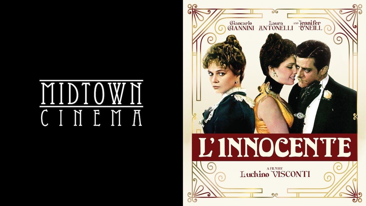 MIDTOWN CINEMA presents L'INNOCENTE