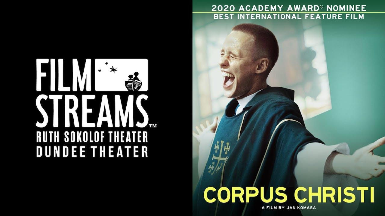 FILM STREAMS presents CORPUS CHRISTI