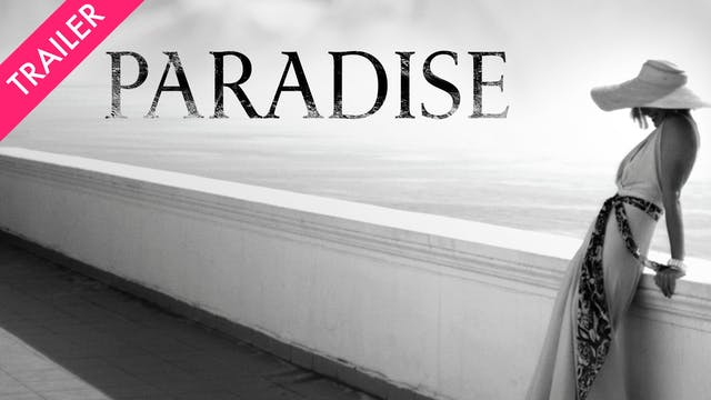 Paradise - Trailer