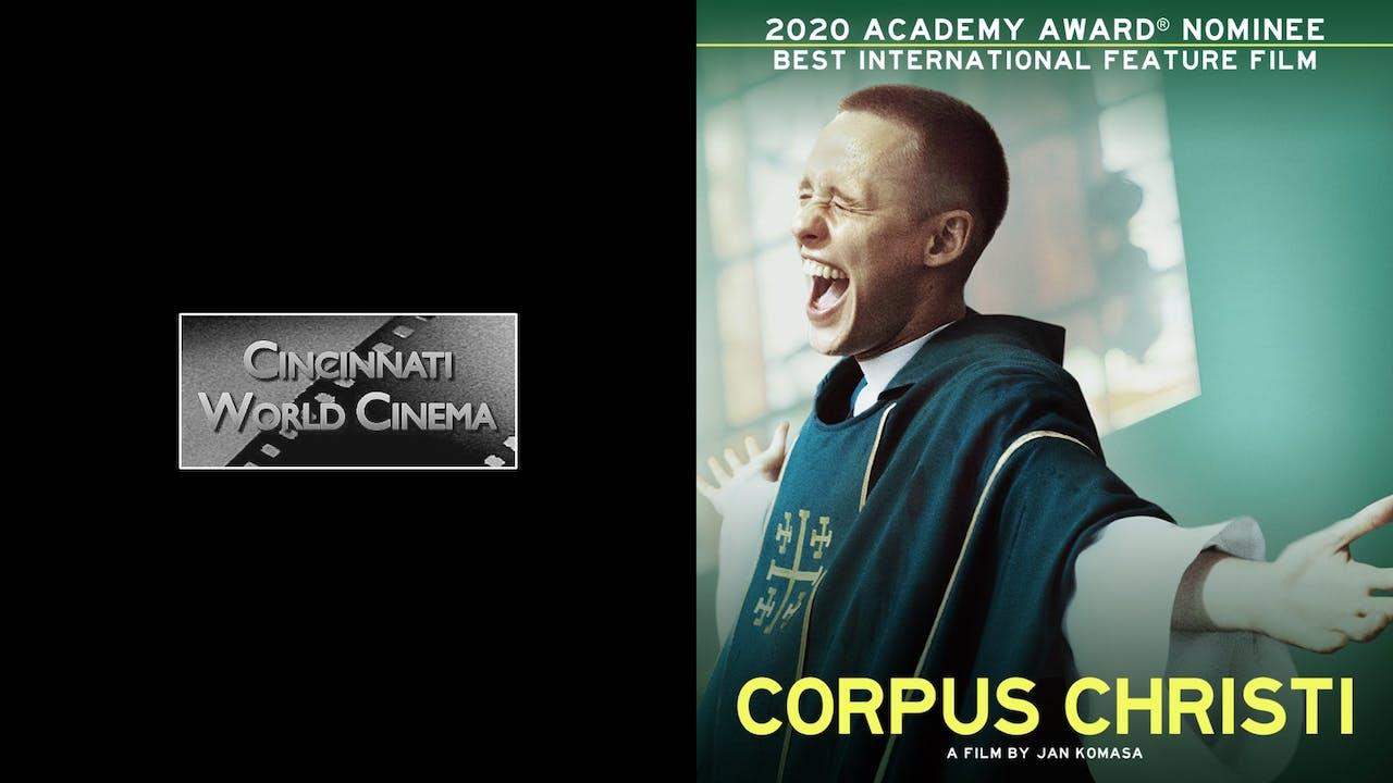 CINCINNATI WORLD CINEMA presents CORPUS CHRISTI