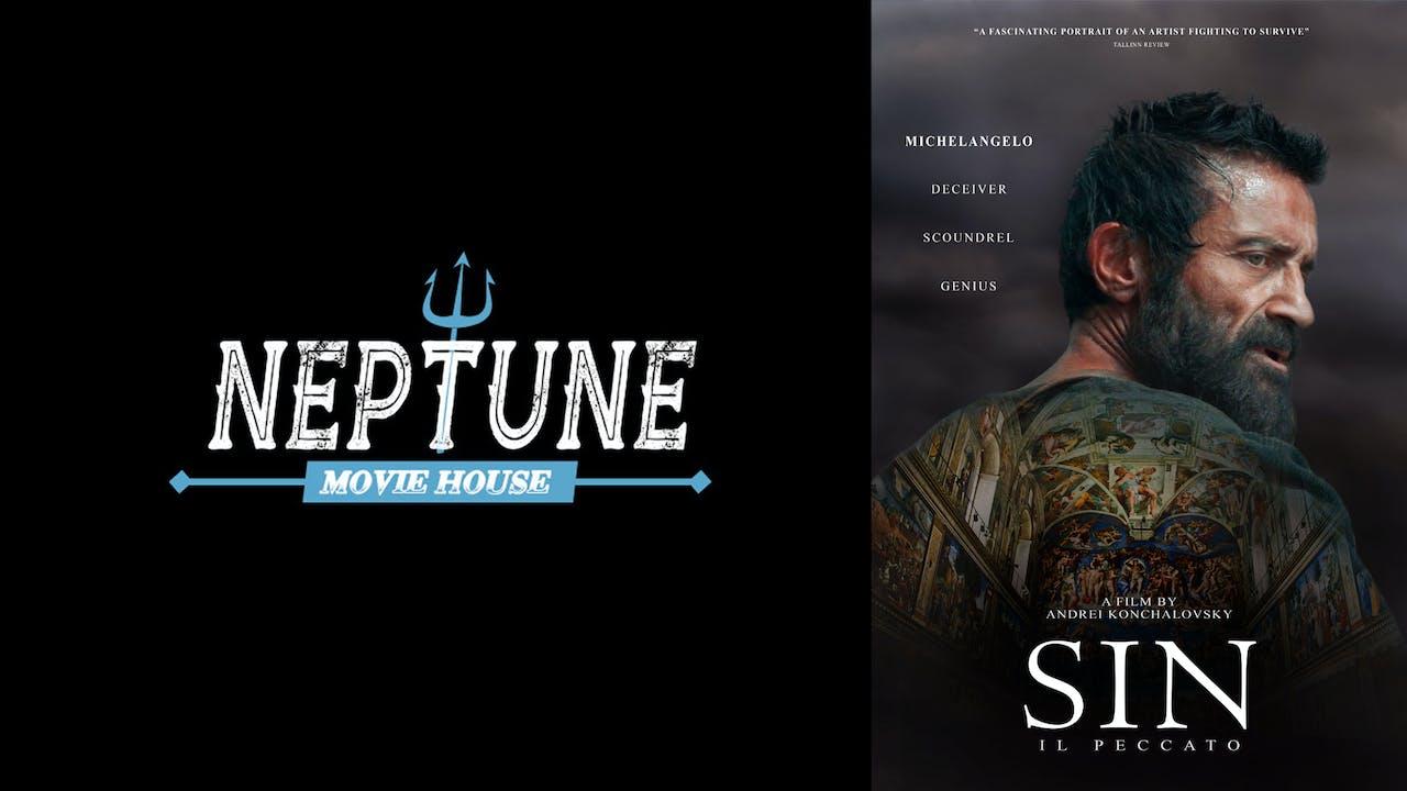 NEPTUNE MOVIE HOUSE presents SIN