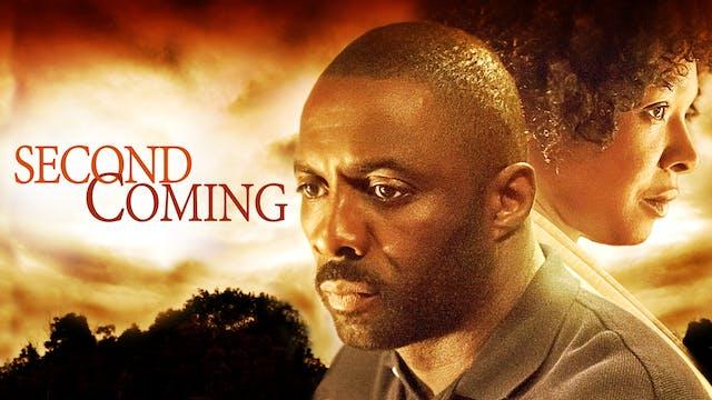 SECOND COMING starring IDRIS ELBA