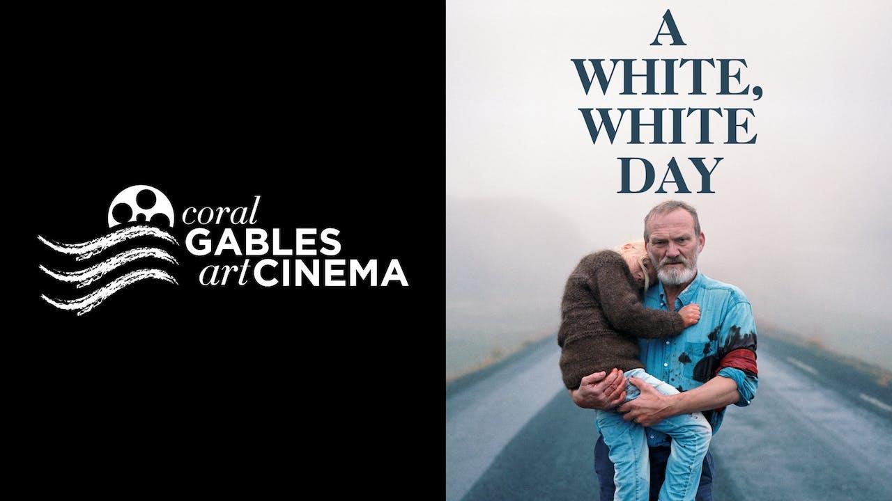 CORAL GABLES ART CINEMA presents A WHITE WHITE DAY