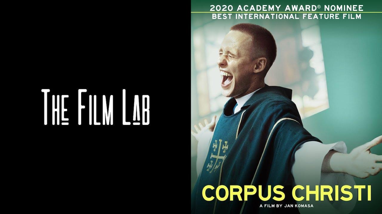 THE FILM LAB presents CORPUS CHRISTI