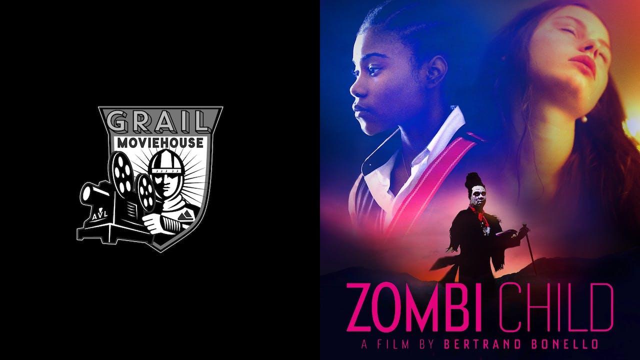 GRAIL MOVIEHOUSE presents ZOMBI CHILD