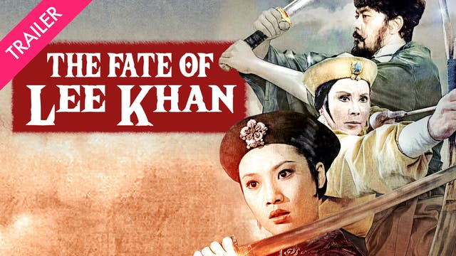 The Fate of Lee Khan - Trailer