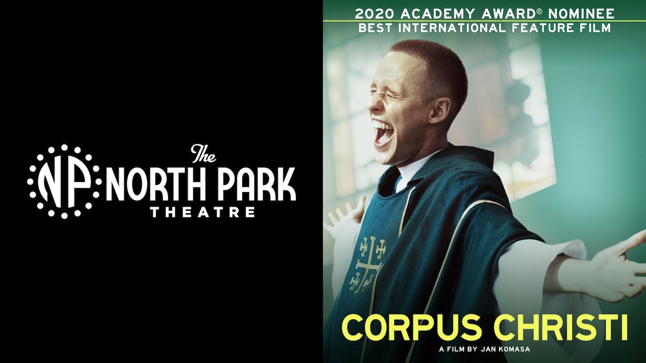 NORTH PARK THEATER presents CORPUS CHRISTI