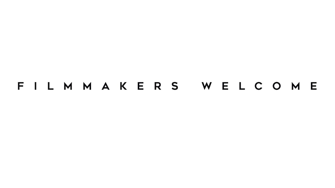 Filmmakers Welcome  X  Your Movie Here
