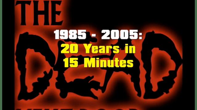 The Dead Next Door Extras: 20 Years in 15 Minutes (2005)