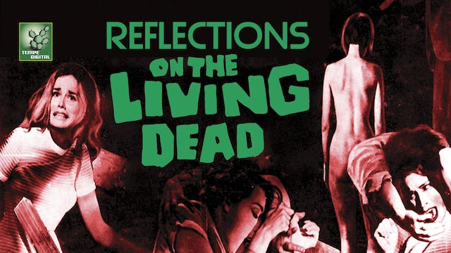 Reflections on the Living Dead (2005)