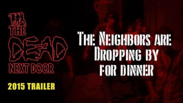 The Dead Next Door (Trailer, 2015)