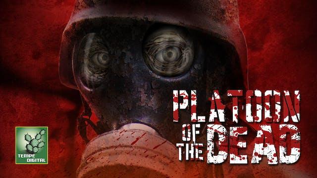 Platoon of the Dead (2009)