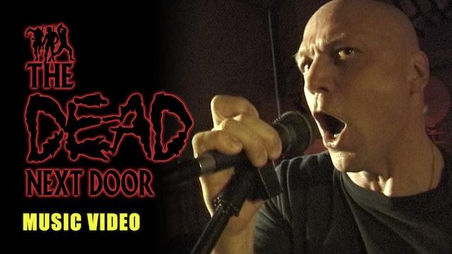 The Dead Next Door Extras: Music Video (2000)