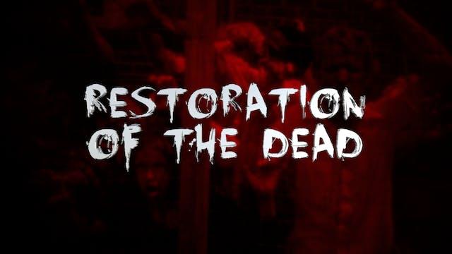 The Dead Next Door Extras: Restoration of the Dead (2015)