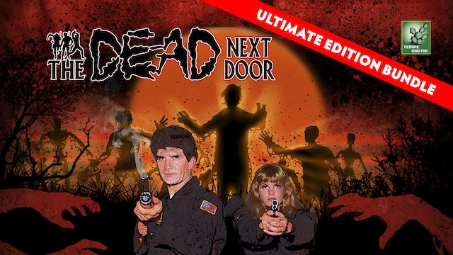The Dead Next Door (Ultimate Edition Bundle)
