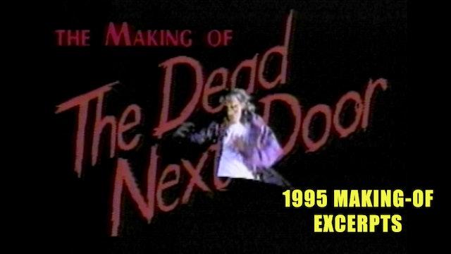 The Dead Next Door Extras: Making of Excerpts (1995)