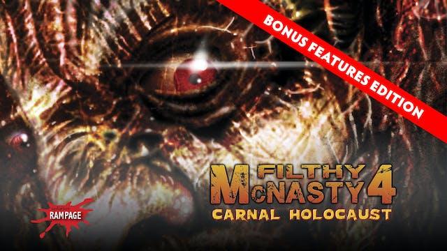 Filthy McNasty 4: Carnal Holocaust (Bonus Features Edition, 2015)