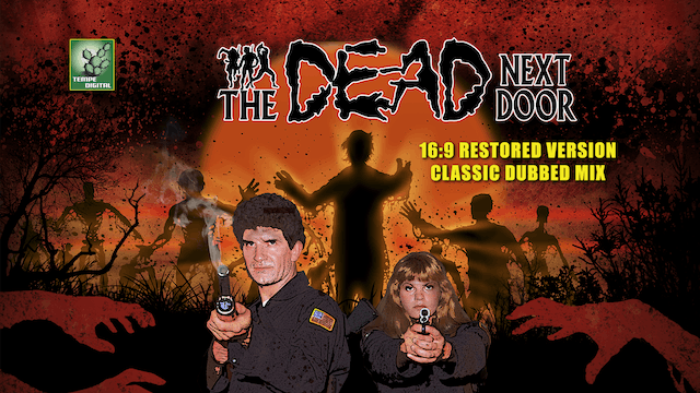 The Dead Next Door (16:9 with Classic Dubbed Stereo Mix, 2015)