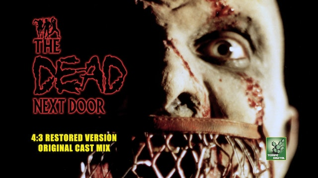 The Dead Next Door (4:3 with Original Cast Stereo Mix, 2015)