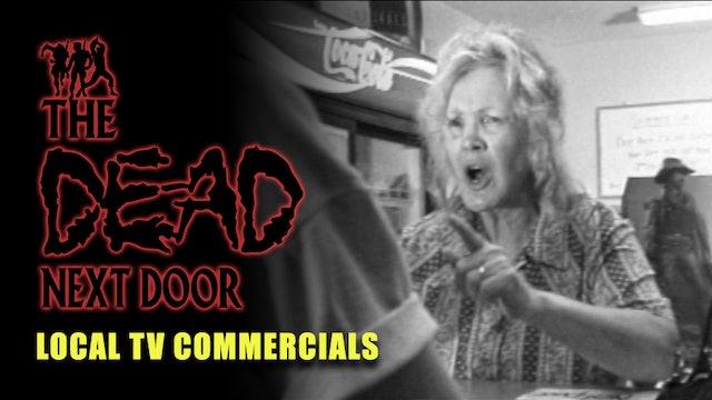 The Dead Next Door Extras: Local TV Commercials (1991)