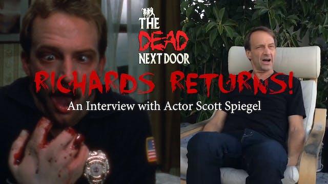 The Dead Next Door Extras: Richards Returns! (2017)