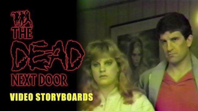 The Dead Next Door Extras: Video Storyboards (2005)