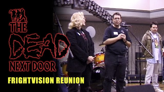 The Dead Next Door Extras: Frightvision Reunion (2000)