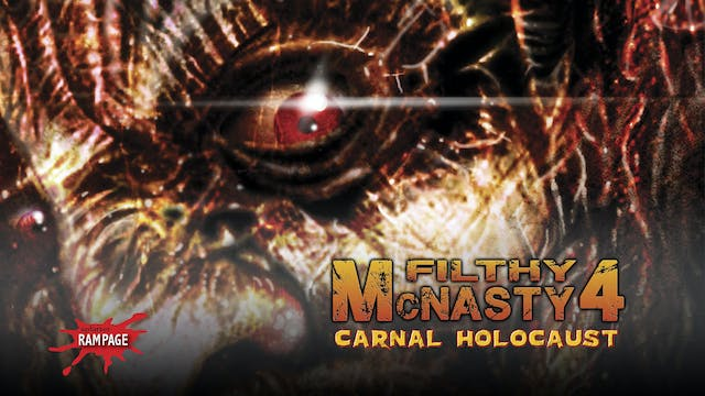 Filthy McNasty 4: Carnal Holocaust (2015)