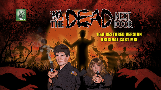 The Dead Next Door (16:9 with Original Cast Stereo Mix, 2015)
