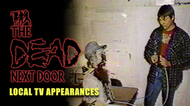 The Dead Next Door Extras: Local TV Appearances (1986)