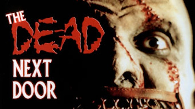 The Dead Next Door (Remastered DVD Version with Stereo Mix, 2005)