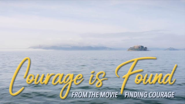 Courage Is Found (Official Music Video)