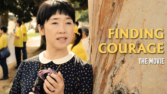 FINDING COURAGE (Feature Film)