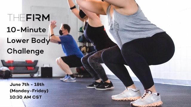 Mon 6/14 10:30 AM CST | Day 6: 2-Week Lower Body Challenge