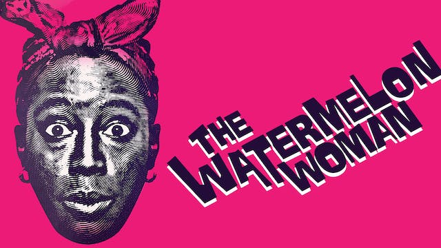 The Watermelon Woman - Feature