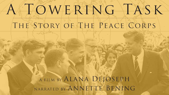 A Towering Task: The Peace Corps at Cinema 21