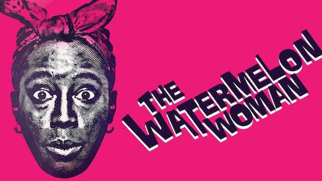 The Watermelon Woman at Zeitgeist