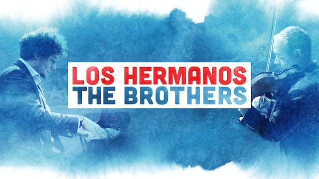 Los Hermanos/The Brothers at Digital Gym