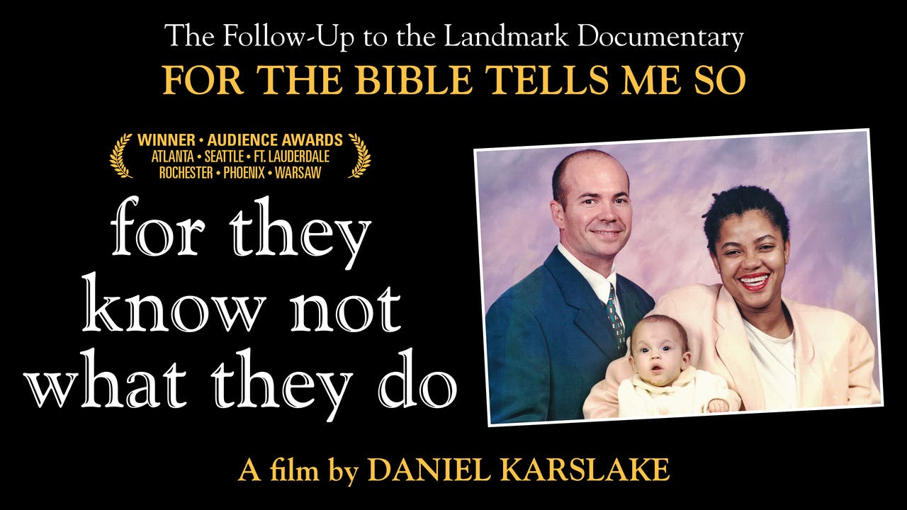 For They Know Not What They Do at Laemmle Theatres