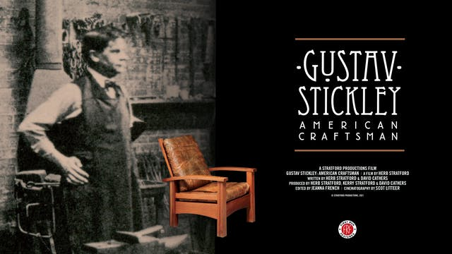 Gustav Stickley at The Jane Pickens Theater