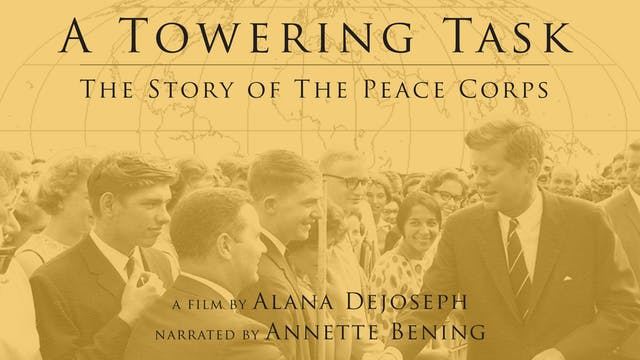 A Towering Task: The Peace Corps @ Darkside Cinema